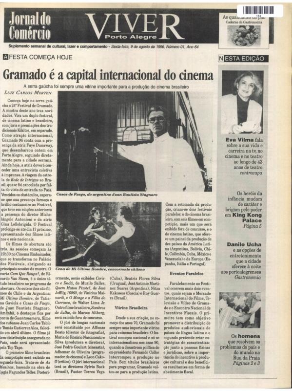 A primeira edição, de 9 de agosto 1996; a edição de 10 anos (2006) e o caderno atualmente