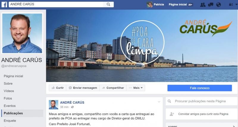 Perfil de André Carús no Facebook e a carta de demissão do cargo de diretor-geral do DMLU