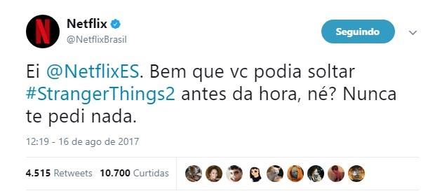 No tweet a Netflix Brasil brinca e pede para a unidade espanhola a segunda temporada de Stranger Things