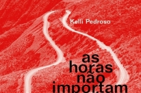 Escritora Kelli Pedroso lança seu primeiro romance