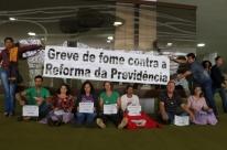 Trabalhadores gaúchos devem aderir à greve de fome contra reforma da Previdência