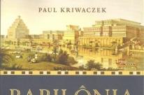 Babilônia, berço da civilização