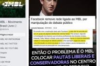 Facebook derruba rede de fake news ligada ao MBL