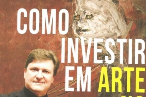 Como investir em arte no Brasil foi escrito pelo marchand Nicholas Bublitz
