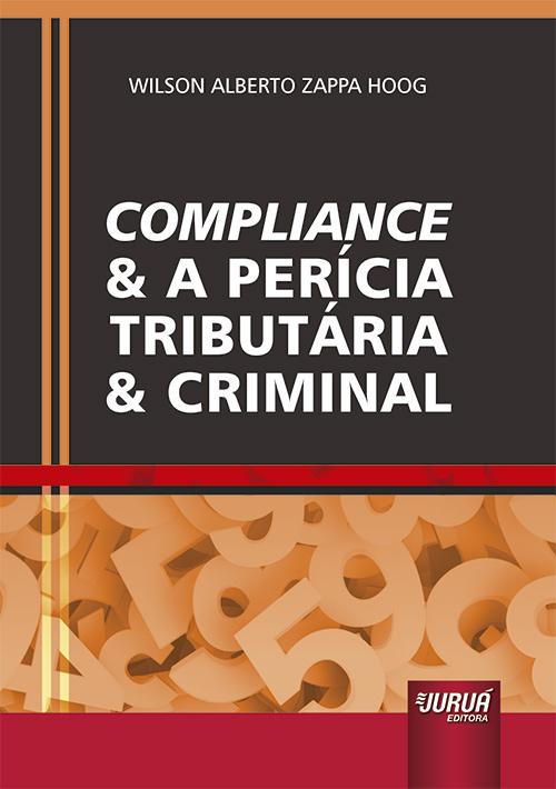 Compliance e a Perícia Tributária e Criminal