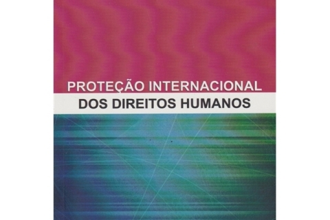 Proteção Internacional dos Direitos Humanos