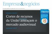 Cortes de recursos da União ameaçam o mercado audiovisual