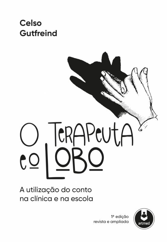 O terapeuta e o lobo, de Celso Gutfreind, ganha edição revisada