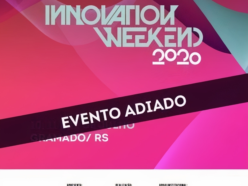 Innovation Weekend está adiado