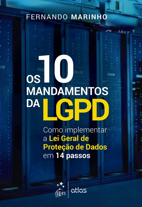 Resenha Os 10 Mandamentos da LGPD, de Fernando Marinho, Editora Atlas.jpg