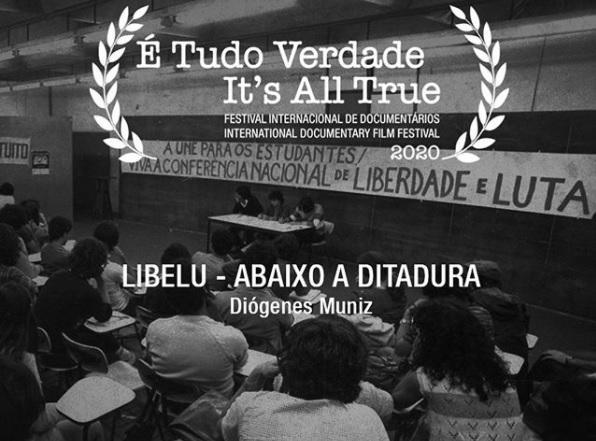 'Libelu - Abaixo a ditadura' foi eleito Melhor Filme na competição brasileira de longas ou médias