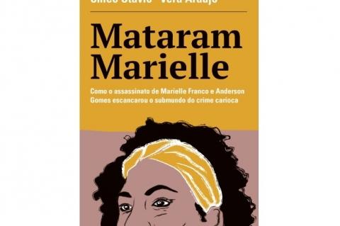 Livro-reportagem 'Mataram Marielle' chega às livrarias em novembro