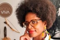 Djamila Ribeiro é a entrevistada do próximo Roda Viva