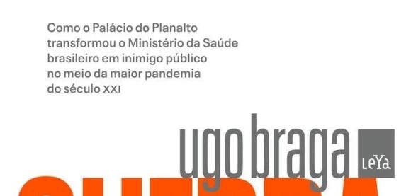 Resenha Guerra à saúde, de Ugo Braga, Editora Leya