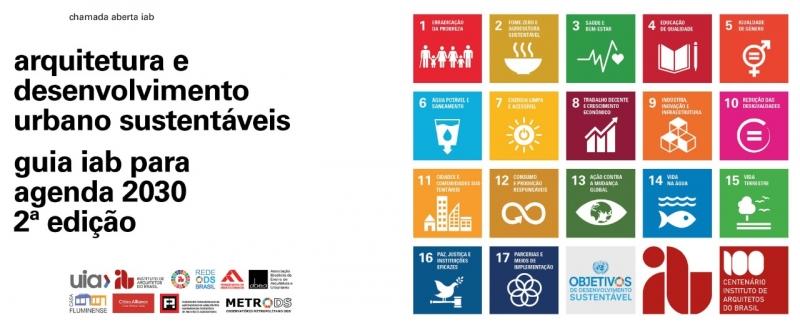 Publicação reunirá projetos arquitetônicos e planos urbanísticos que colaboram com os 17 ODS da ONU