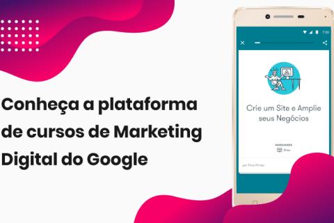 Aplicativo do Google oferece cursos de marketing digital