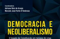 Democracia, neoliberalismo e Estado Democrático de Direito